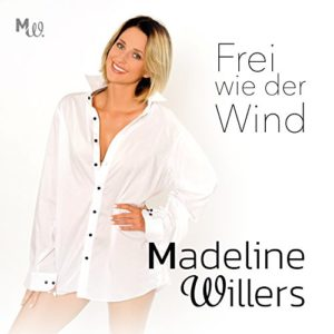 Frei wie der Wind (Radio Edit) - Madeline Willers