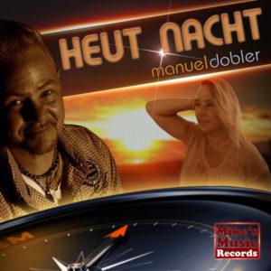 Heut Nacht - Manuel Dobler