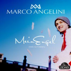 Mein Engel (Hier auf Erden) [Radio Edit] - Marco Angelini