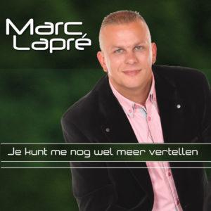 Je Kunt Me Nog Wel Meer Vertellen - Marc Lapre