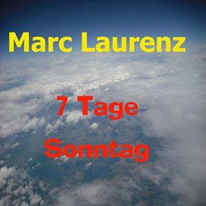 7 Tage Sonntag (Radio Mix) - Marc Laurenz