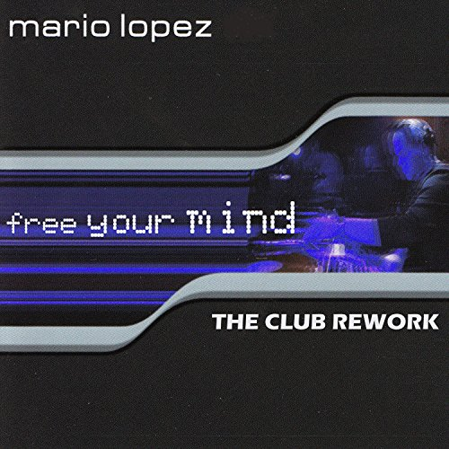 Free Your Mind (Steve Cypress Remix) - Mario Lopez