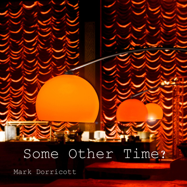 Some Other Time - Mark Dorricott