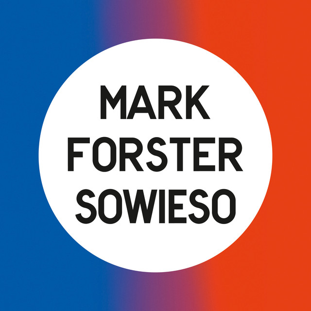 Sowieso - Mark Forster