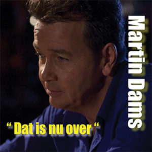 Dat Is Nu Over - Martin Dams