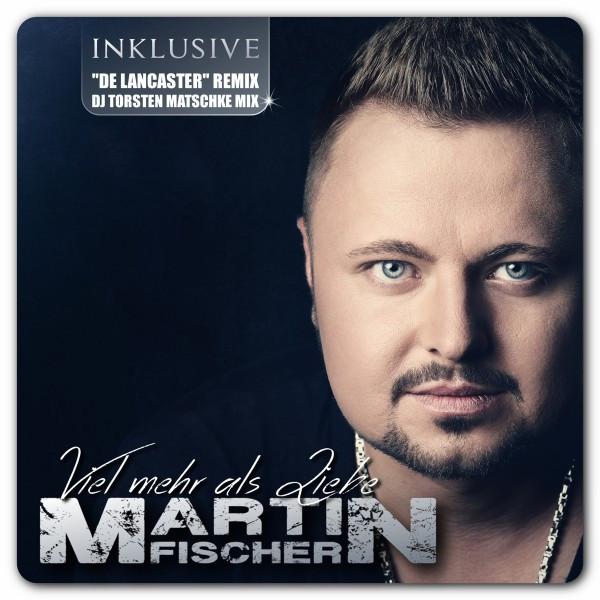 Viel mehr als Liebe - Martin Fischer