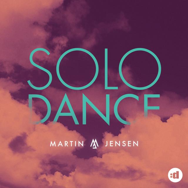 Solo Dance - Martin Jensen