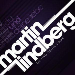 Du und Deine Liebe - Martin Lindberg