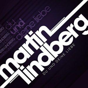 Du und Deine Liebe (Robin Lindberg Remix) - Martin Lindberg