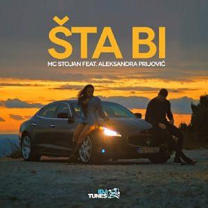 Sta Bi (feat. Aleksandra Prijovic) - MC Stojan
