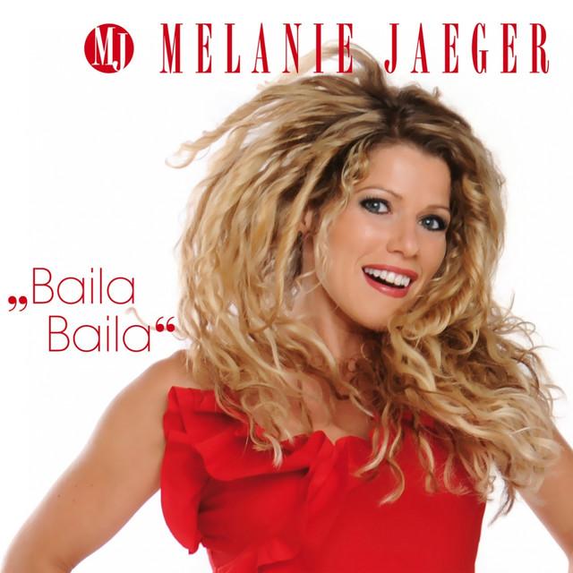 Baila, Baila - Melanie Jaeger