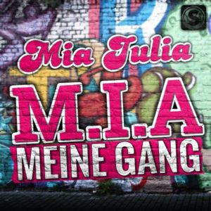 M.I.A. Meine Gang - Mia Julia
