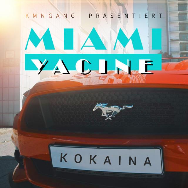Kokaina - Miami Yacine