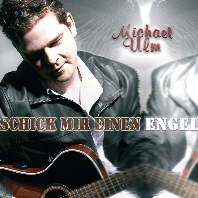 Schick mir einen Engel - Michael Ulm