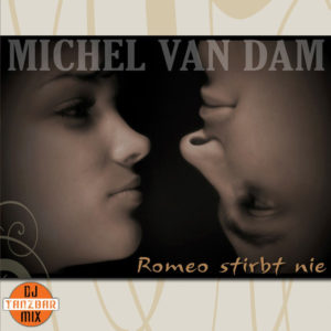 Romeo stirbt nie - Michel van Dam