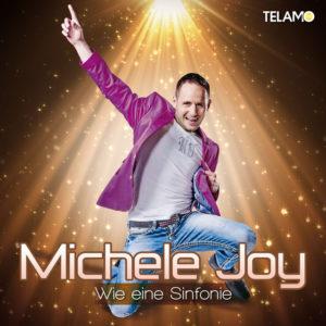 Wie eine Sinfonie - Michele Joy