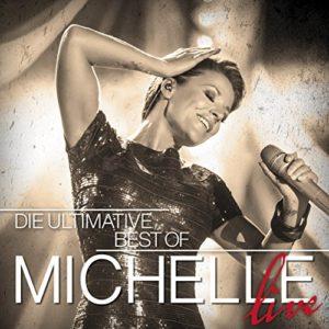 Nenn es Liebe oder Wahnsinn (Live) - Michelle