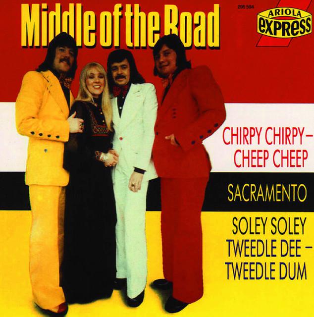 Tweedle Dee, Tweedle Dum - Middle of the Road