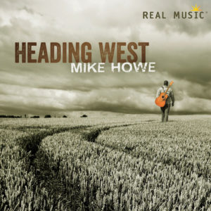 Heading West - Mike Howe