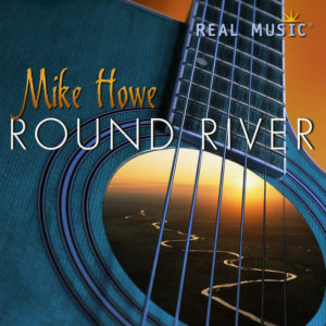 Round River - Mike Howe