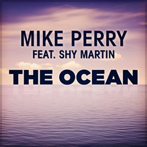 The Ocean (feat. Shy Martin) - Mike Perry