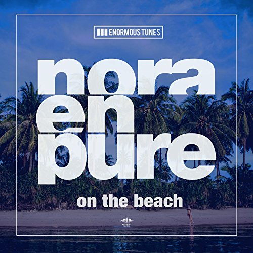 On the Beach (Short Edit) - Nora En Pure