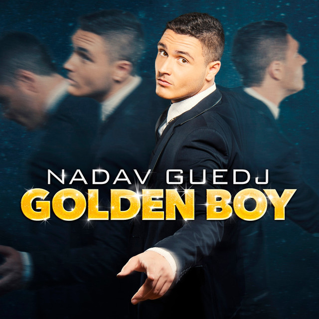 Golden Boy - Nadav Guedj