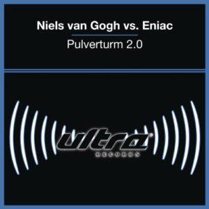 Pulverturm 2.0 (Tomcraft Remix) - Niels van Gogh vs. Eniac
