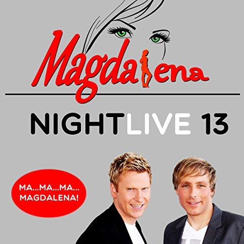 Magdalena (Party Mix) - Nightlive 13