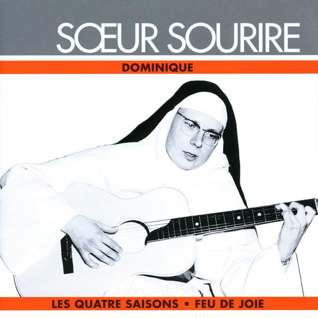 Dominique - Soeur Sourire