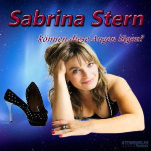 Können diese Augen lügen - Sabrina Stern