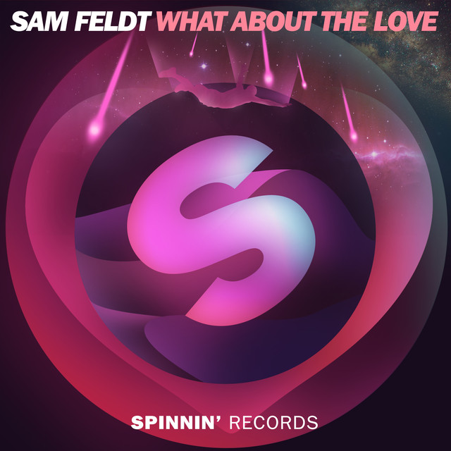 What About the Love - Sam Feldt