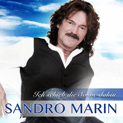 Ich schieb die Sonne dahin (Radio Edit) - Sandro Marin