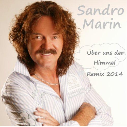 Über uns der Himmel (Remix 2014) - Sandro Marin