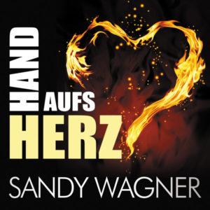 Hand aufs Herz - Sandy Wagner