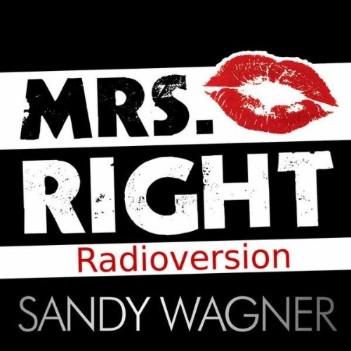 Mrs. Right (Radioversion) - Sandy Wagner