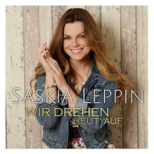 Wir drehen heut auf (Club Mix) - Saskia Leppin