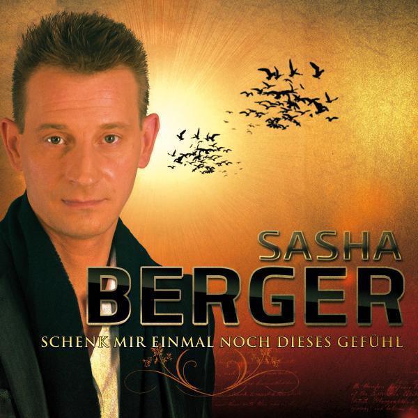 Schenk mir einmal noch dieses Gefühl - Sasha Berger