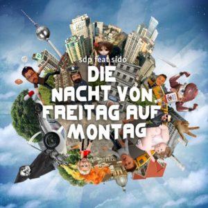 Die Nacht von Freitag auf Montag (feat. Sido) - SDP