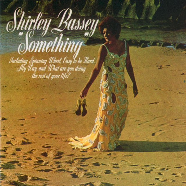 Something - Shirley Bassey