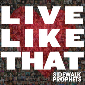 Save My Life - Sidewalk Prophets