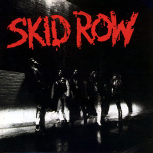 18 And Life - Skid Row