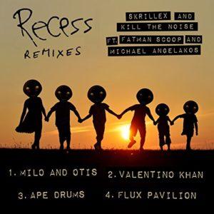 Recess (feat. Fatman Scoop and Michael Angelakos) [Ape Drums Remix] - Skrillex & Kill the Noise