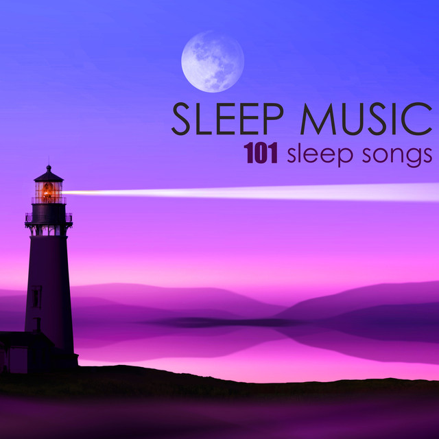 Ambient Sounds - Sleep Songs 101
