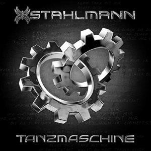 Tanzmaschine (Rock Version) - Stahlmann