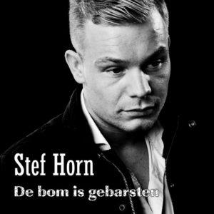 De Bom Is Gebarsten - Stef Horn
