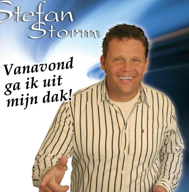 Vanavond Ga Ik Uit Mijn Dak - Stefan Storm