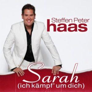 Sarah (ich kämpf um Dich) - Steffen Peter Haas