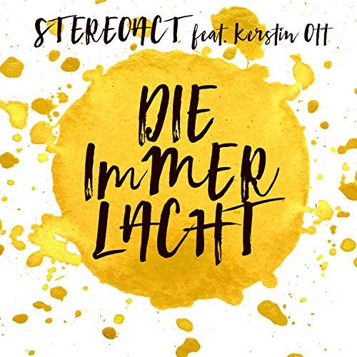 Die immer lacht (feat. Kerstin Ott) - Stereoact