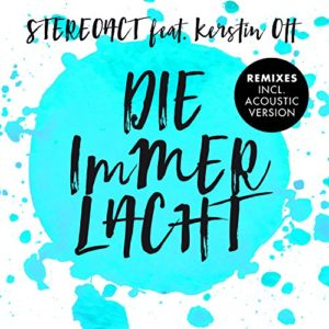 Die immer lacht (feat. Kerstin Ott) [Acoustic Version] - Stereoact